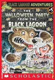 The Halloween Party From The Black Lagoon ebook by Mike Thaler,Jared D. Lee