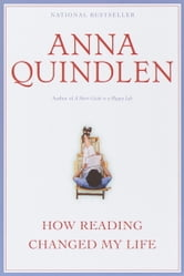 How Reading Changed My Life ebook by Anna Quindlen