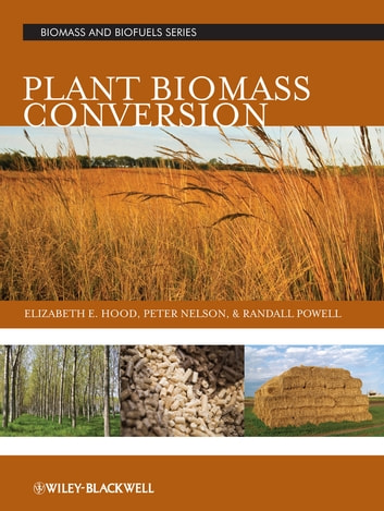 Plant Biomass Conversion ebook by