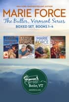 Butler, Vermont Series Boxed Set, Books 1-4 ebook by