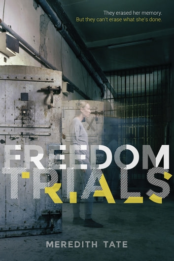 Freedom Trials ebook by Meredith Tate
