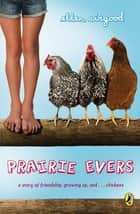 Prairie Evers ebook by Ellen Airgood