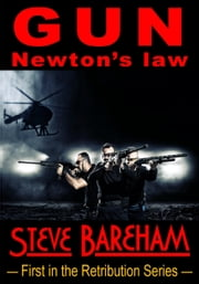 GUN: Newton's Law ebook by Steve Bareham
