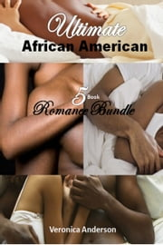Ultimate African American 5 Book Romance Bundle ebook by Veronica Anderson