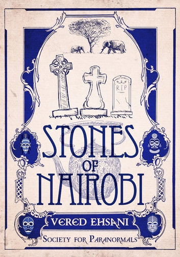 Stones of Nairobi ebook by Vered Ehsani