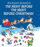 Richard Scarry's The Night Before the Night Before Christmas! ebook by Richard Scarry, Richard Scarry