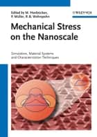 Mechanical Stress on the Nanoscale ebook by Margrit Hanbücken,Pierre Müller,Ralf B. Wehrspohn