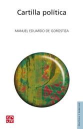 Cartilla política ebook by Manuel Eduardo de Gorostiza