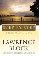 Step by Step ebook by Lawrence Block