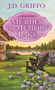 Murder on Memory Lake ebook by J.D. Griffo
