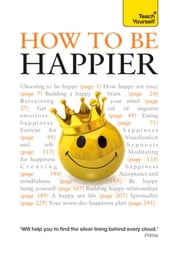 How to Be Happier: Teach Yourself ebook by Paul Jenner