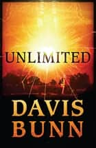 Unlimited - A Novel ebook by