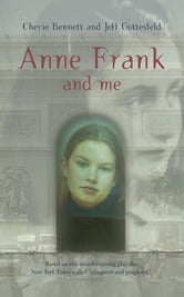 Anne Frank and Me ebook by Cherie Bennett,Jeff Gottesfeld
