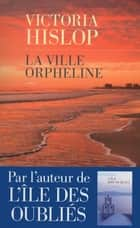 La ville orpheline ebook by