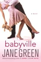 Babyville ebook by Jane Green
