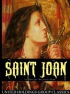 Saint Joan ebook by George Bernard Shaw