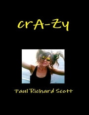 Crazy ebook by Paul Richard Scott