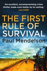 The First Rule Of Survival ebook by Paul Mendelson
