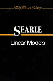 Linear Models ebook by Shayle R. Searle