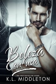 Beleza Confusa ebook by K.L. Middleton
