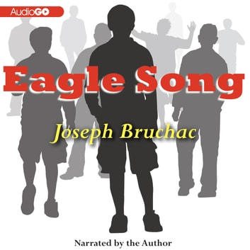 Eagle Song audiobook by Joseph Bruchac