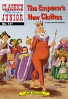 The Emperor's New Clothes - Classics Illustrated Junior #517 ebook by Hans Christian Andersen, William B. Jones, Jr.