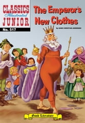 The Emperor's New Clothes - Classics Illustrated Junior #517 ebook by Hans Christian Andersen