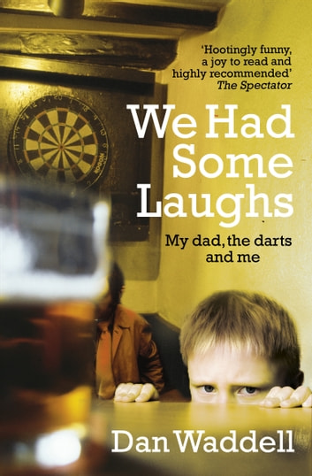 We Had Some Laughs ebook by Dan Waddell