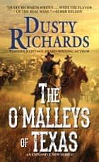 The O'Malleys of Texas ekitaplar by Dusty Richards