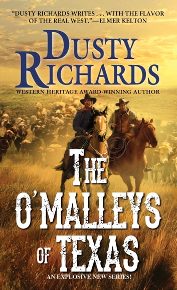 The O'Malleys of Texas ebook by Dusty Richards