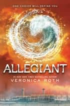 Allegiant ebook door Veronica Roth