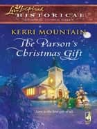 The Parson's Christmas Gift ebook by Kerri Mountain