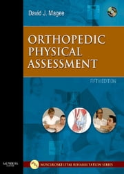 Orthopedic Physical Assessment ebook by David J. Magee