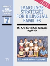 Language Strategies for Bilingual Families ebook by Suzanne BARRON-HAUWAERT