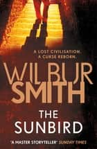 The Sunbird 電子書 by Wilbur Smith