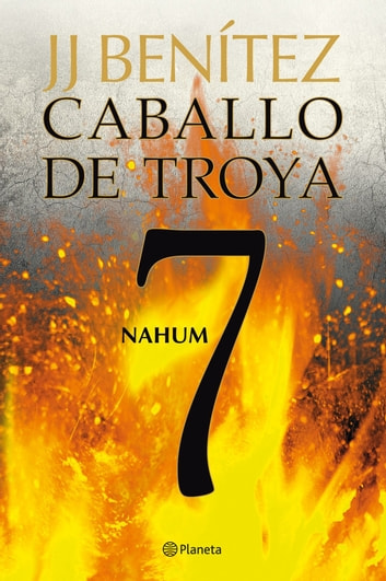 Nahum. Caballo de Troya 7 ebook by J. J. Benítez