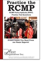 RCMP Practice! ebook by Complete Test Preparation Inc.