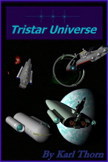 Tristar Universe ebook by Karl Thorn