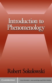 Introduction to Phenomenology ebook by Robert Sokolowski