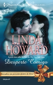 Desperte Comigo 電子書 by Linda Howard
