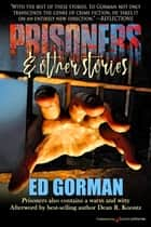 Prisoners & Other Stories ebook by Ed Gorman