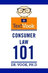 Consumer Law 101: The TextVook ebook by Dr. Vook Ph.D