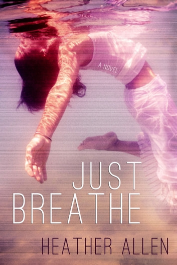 Just Breathe ebook by Heather Allen