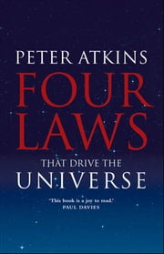 Four Laws That Drive the Universe ebook by Peter Atkins