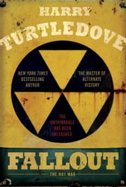 Fallout - The Hot War ebook by Harry Turtledove
