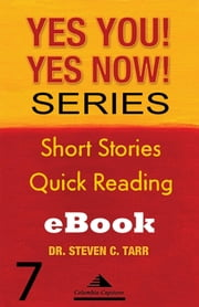 Yes You! Yes Now! Series #7 Leadership Basics: Accentuate the Positive ebook by Columbia-Capstone