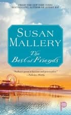 The Best of Friends ebook by Susan Mallery