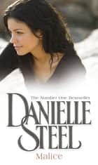 Malice ebook by Danielle Steel