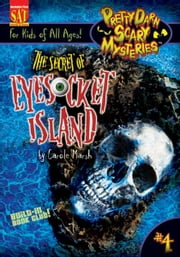 The Secret of Eyesocket Island ebook by Carole Marsh