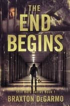 The End Begins ebook by
